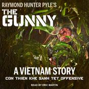 The Gunny: A Vietnam Story Audiobook, by Raymond Hunter Pyle