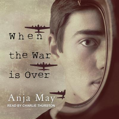 When the War is Over Audiobook, by Anja May
