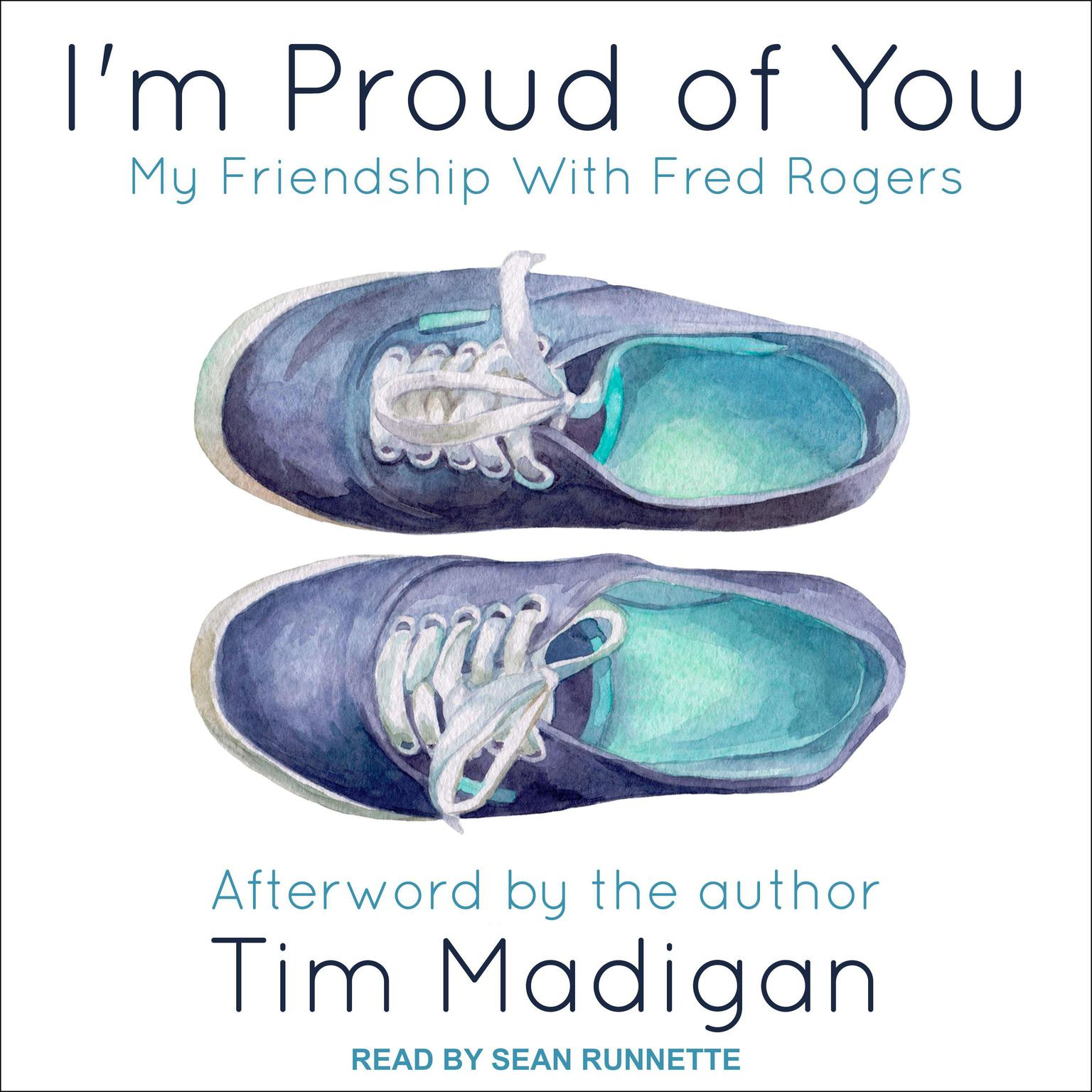 Printable I'm Proud of You: My Friendship with Fred Rogers Audiobook Cover Art