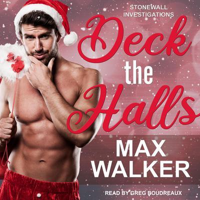 Deck the Halls Audiobook, by Max Walker