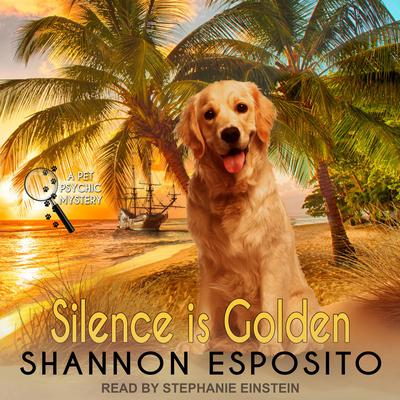 Silence Is Golden Audiobook, by Shannon Esposito