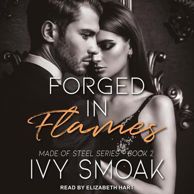 Forged in Flames Audiobook, by Ivy Smoak