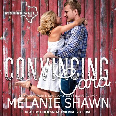 Convincing Cara Audiobook, by Melanie Shawn