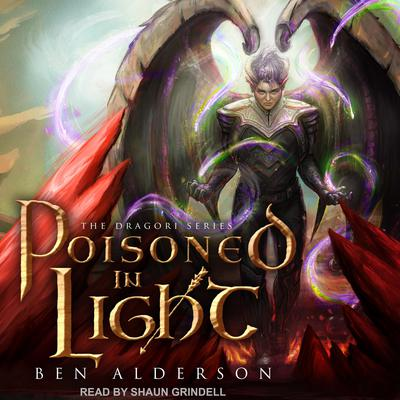 Poisoned in Light Audiobook, by Ben Alderson