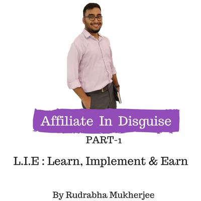 Affiliate In Disguise Audiobook, by Rudrabha Mukherjee