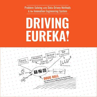 Driving Eureka! Audiobook, by Doug Hall