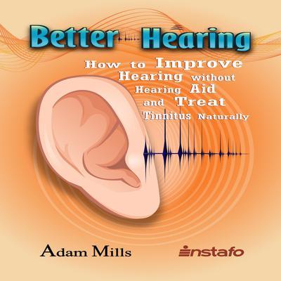 Better Hearing Audiobook, by Adam Mills