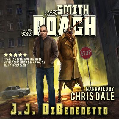 Mr. Smith and the Roach Audiobook, by J.J. DiBenedetto