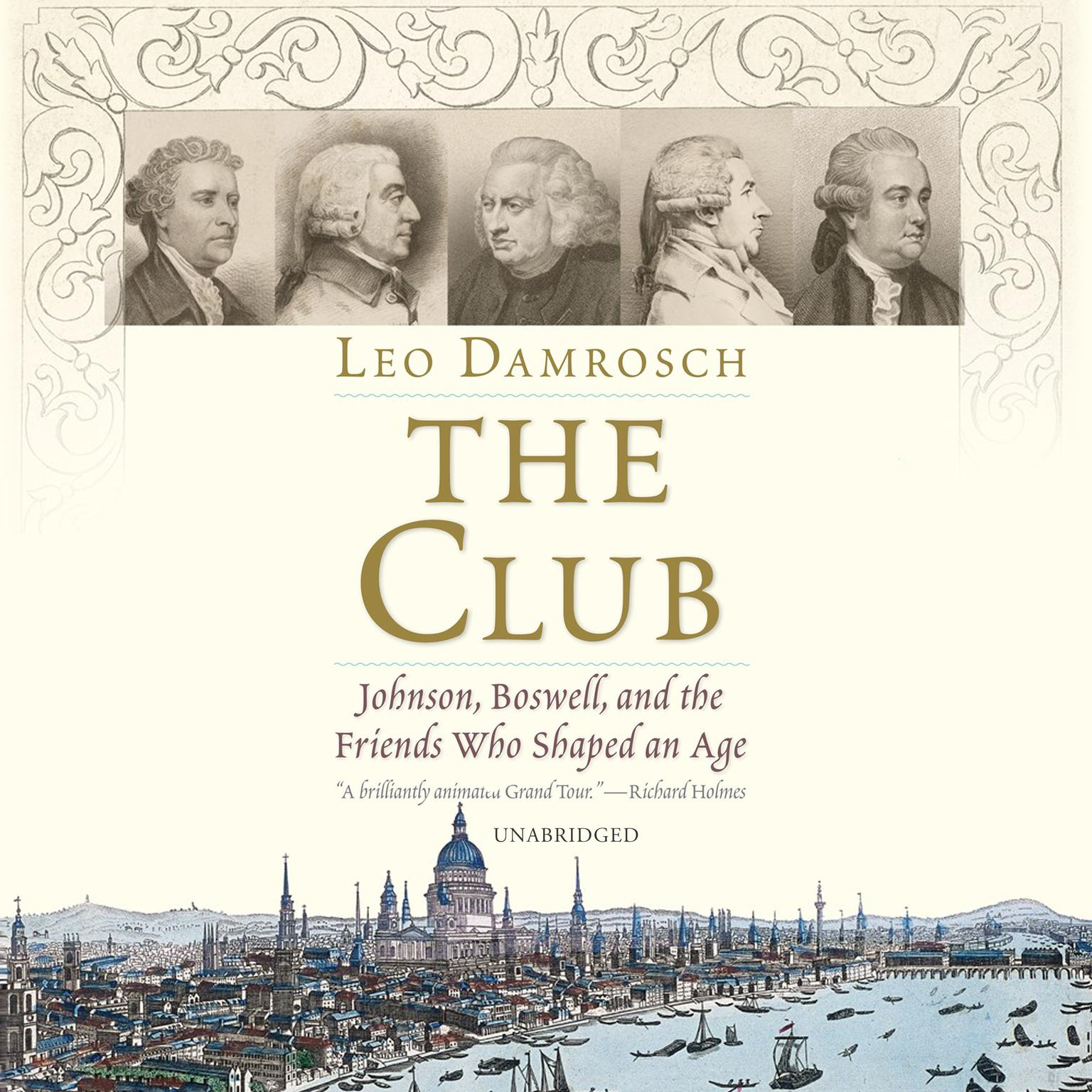 Printable The Club: Johnson, Boswell, and the Friends Who Shaped an Age Audiobook Cover Art