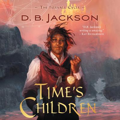 Times Children Audiobook, by D.B. Jackson