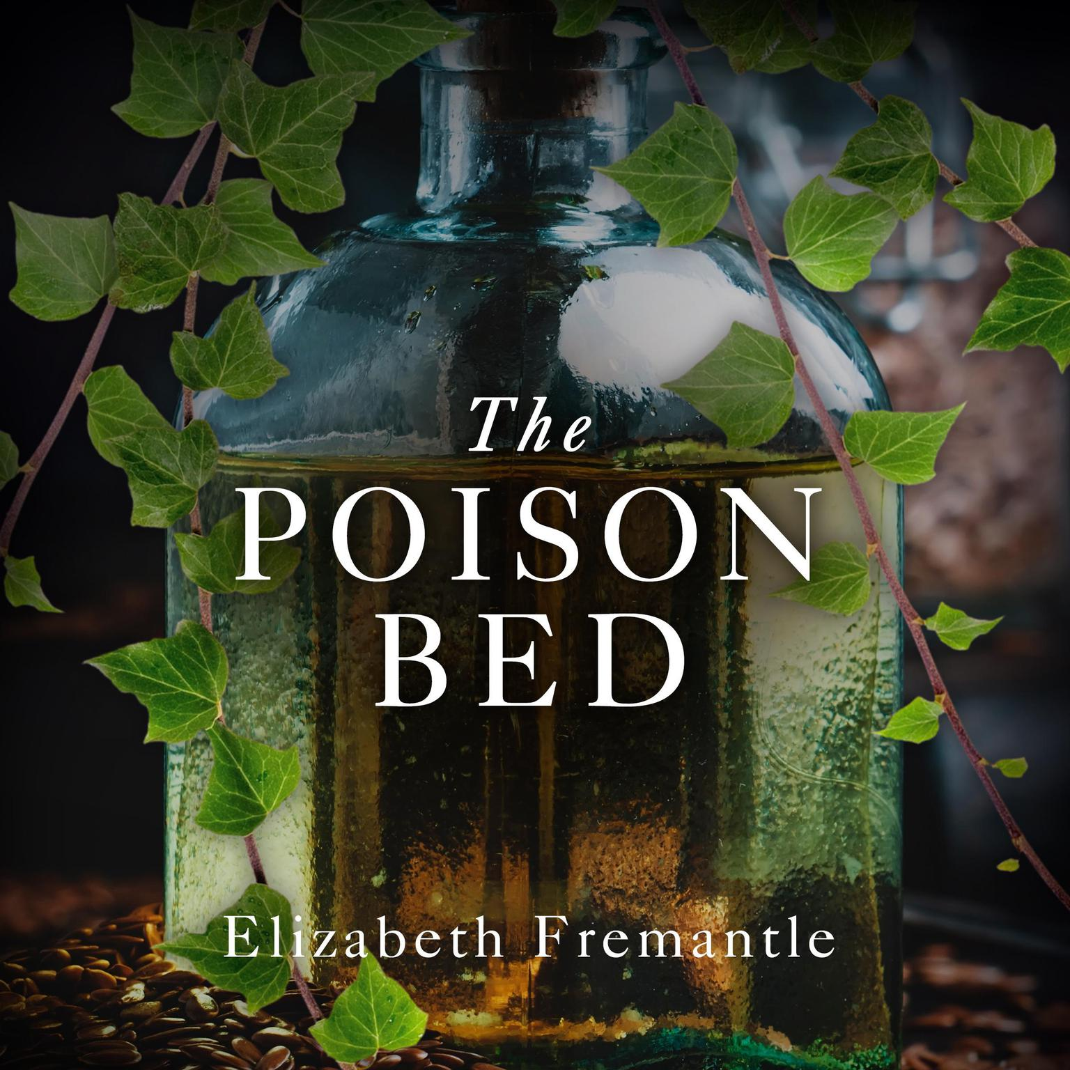 Printable The Poison Bed: A Novel Audiobook Cover Art