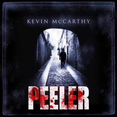 Peeler Audiobook, by Kevin McCarthy