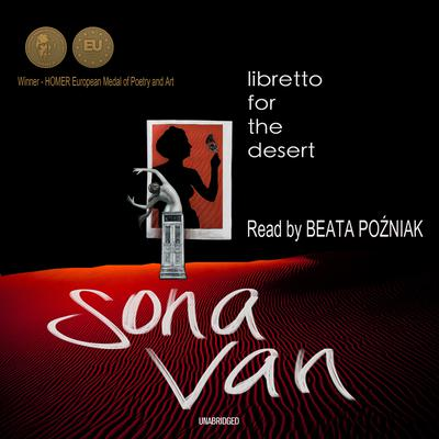 A Libretto for the Desert Audiobook, by Sona Van
