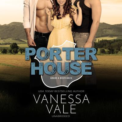 Porterhouse Audiobook, by Vanessa Vale