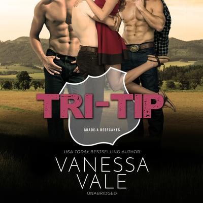 Tri-Tip Audiobook, by Vanessa Vale