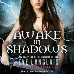 Awake in Shadows Audiobook, by Eve Langlais