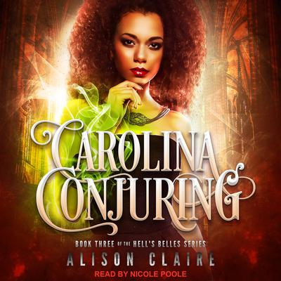 Carolina Conjuring Audiobook, by Alison Claire