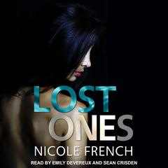 Lost Ones Audiobook, by Nicole French