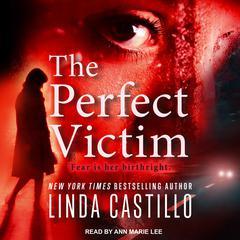 The Perfect Victim Audiobook, by Linda Castillo