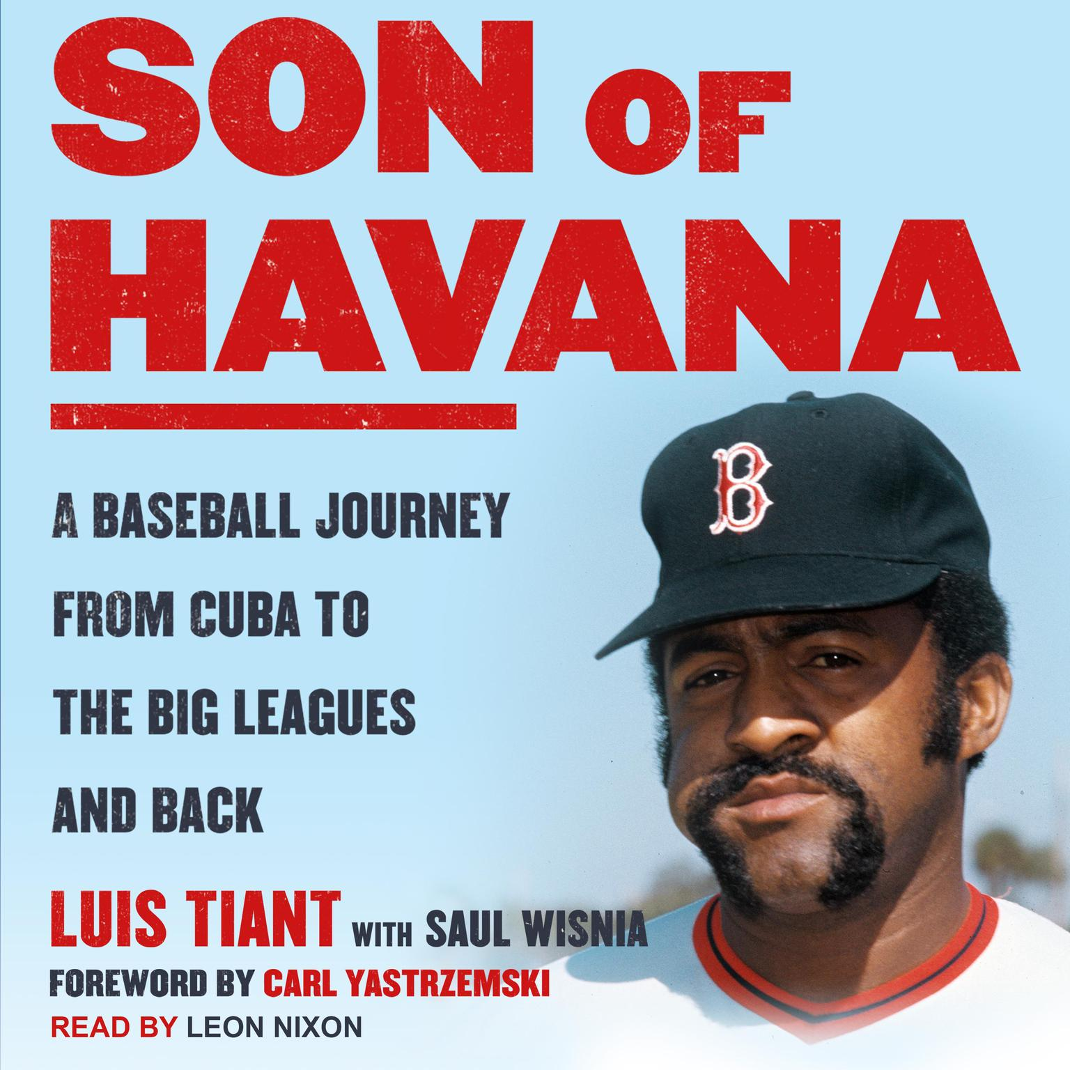 Printable Son of Havana: A Baseball Journey from Cuba to the Big Leagues and Back Audiobook Cover Art