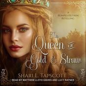 The Queen of Gold and Straw Audiobook, by Shari L. Tapscott