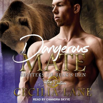 Dangerous Mate Audiobook, by Cecilia Lane