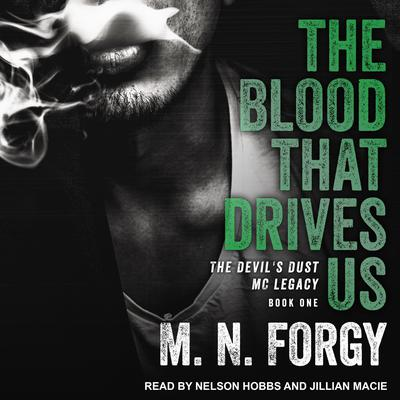 The Blood That Drives Us Audiobook, by M. N. Forgy