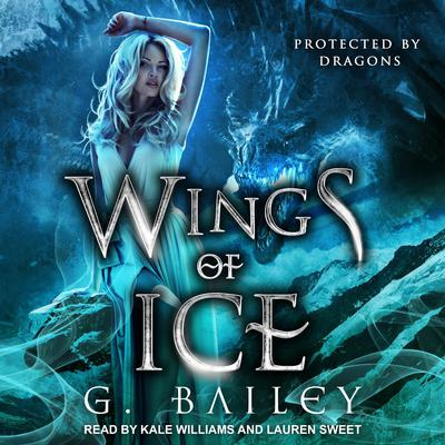 Wings of Ice: A Reverse Harem Paranormal Romance Audiobook, by