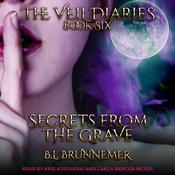 Secrets From the Grave Audiobook, by B.L. Brunnemer