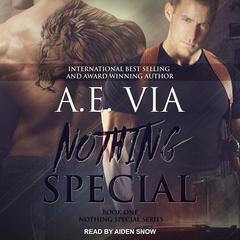 Nothing Special Audiobook, by A.E. Via