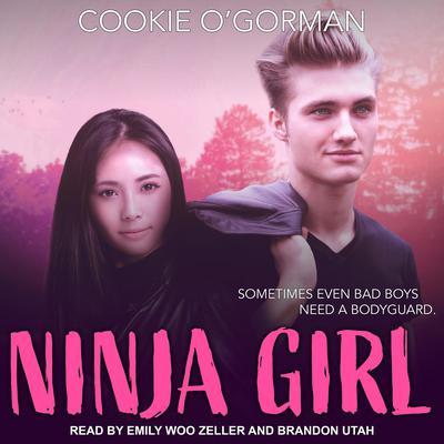 Ninja Girl Audiobook, by Cookie O'Gorman