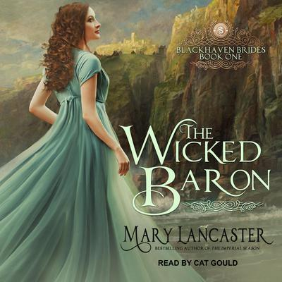 The Wicked Baron Audiobook, by Mary Lancaster