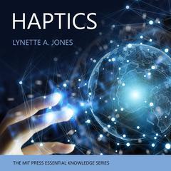 Haptics Audiobook, by Lynette Jones