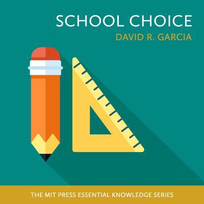 School Choice Audiobook, by David R. Garcia