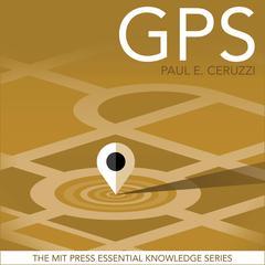 GPS Audiobook, by Paul E. Ceruzzi