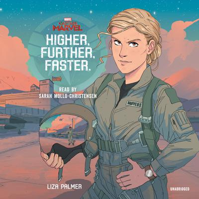 Captain Marvel: Higher, Further, Faster Audiobook, by Liza Palmer