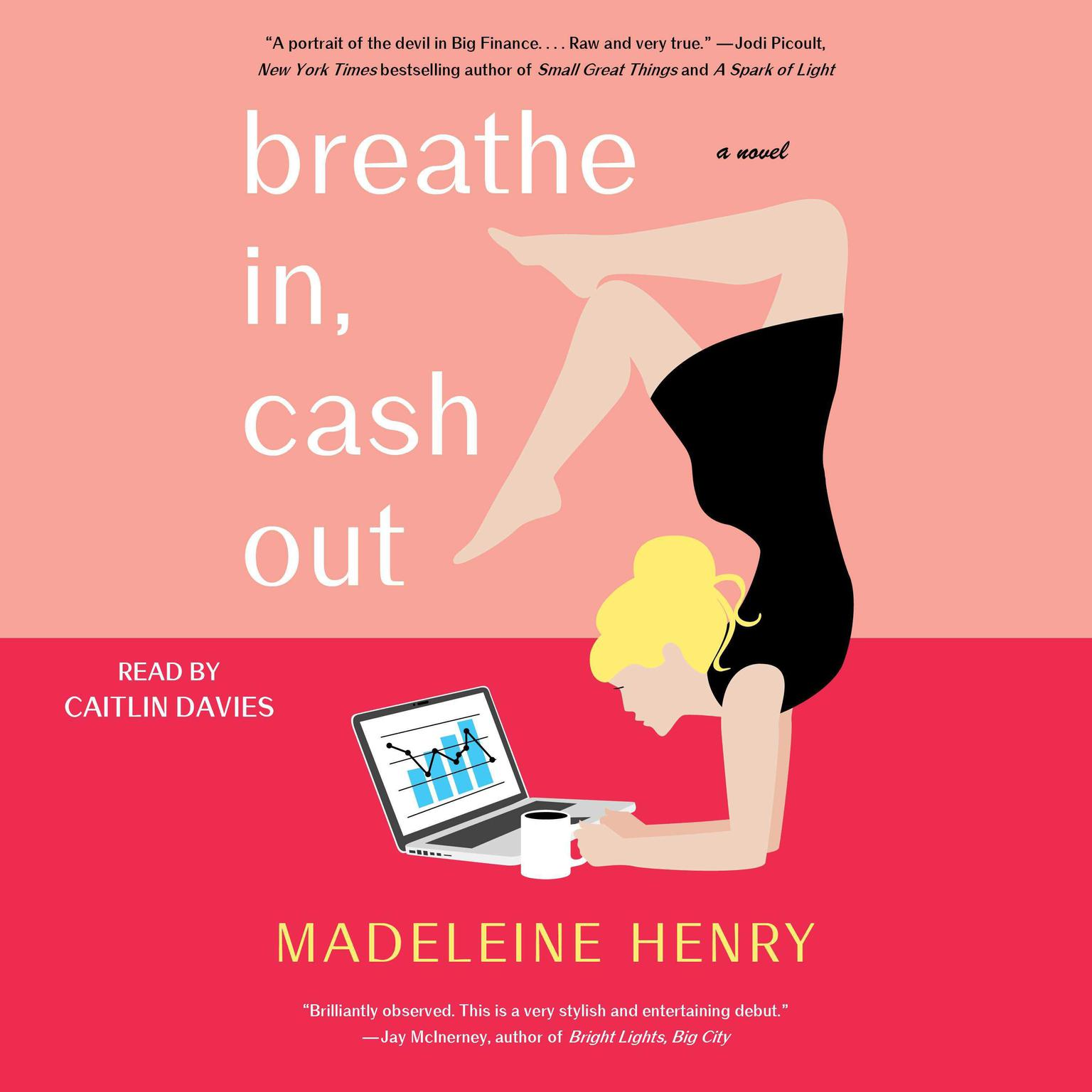 Printable Breathe In, Cash Out: A Novel Audiobook Cover Art