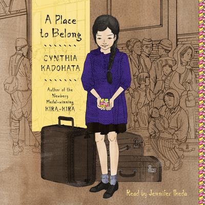 A Place to Belong Audiobook, by Cynthia Kadohata