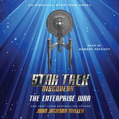 Star Trek: Discovery: The Enterprise War Audiobook, by John Jackson Miller