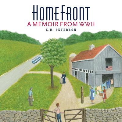 Home Front  A memoir from WWII Audiobook, by C. D. Peterson