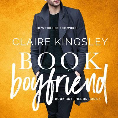 Book Boyfriend (Book Boyfriends 1) Audiobook, by Claire Kingsley