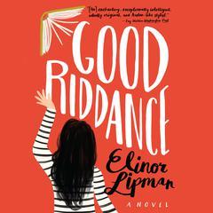 Good Riddance Audiobook, by Elinor Lipman