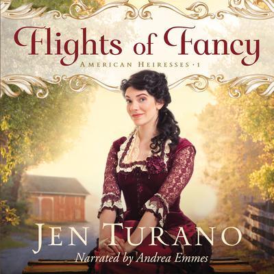 Flights of Fancy Audiobook, by Jen Turano