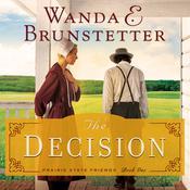 The Decision Audiobook, by Wanda Brunstetter