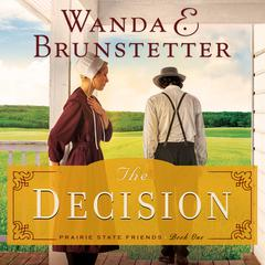The Decision Audiobook, by Wanda Brunstetter