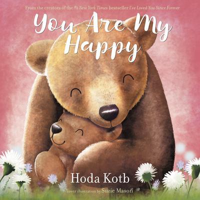 You Are My Happy Audiobook, by Hoda Kotb