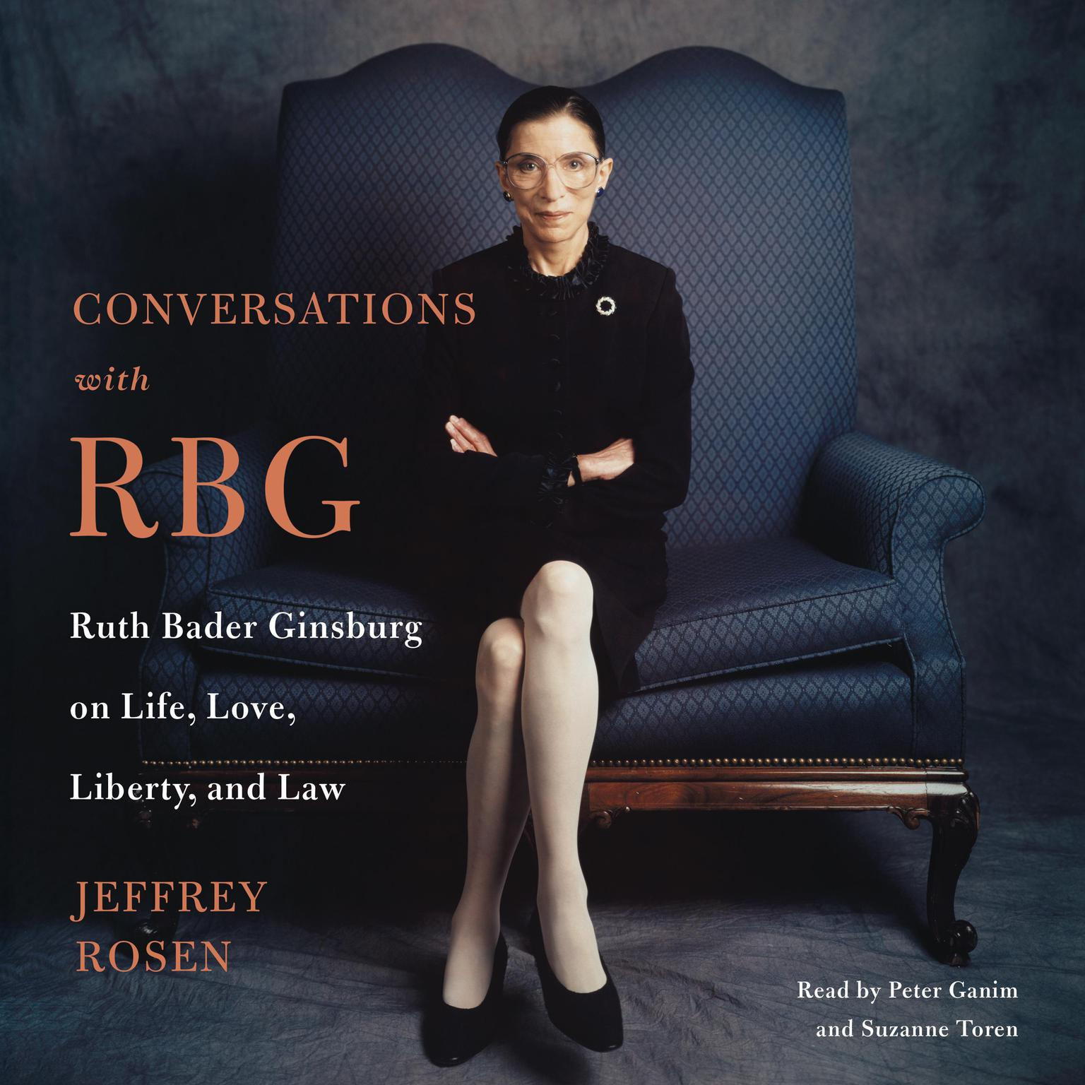 Printable Conversations with RBG: Ruth Bader Ginsburg on Life, Love, Liberty, and Law Audiobook Cover Art