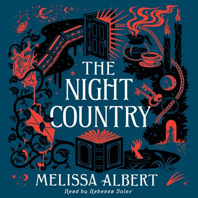 The Night Country: A Hazel Wood Novel Audiobook, by Melissa Albert