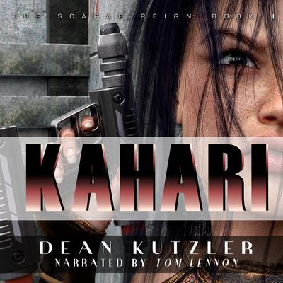 Kahari Audiobook, by Dean Kutzler