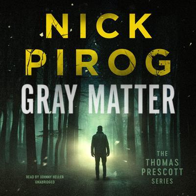 Gray Matter Audiobook, by Nick Pirog